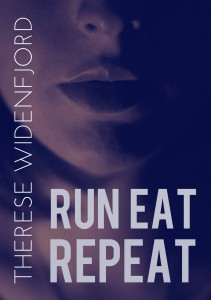 Therese Widenfjord Run, eat, repeat E-novell